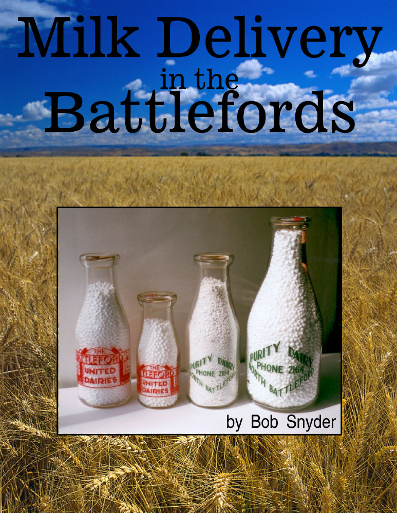 Milk deliveries in the Battlefords by Bob Snyder front cover