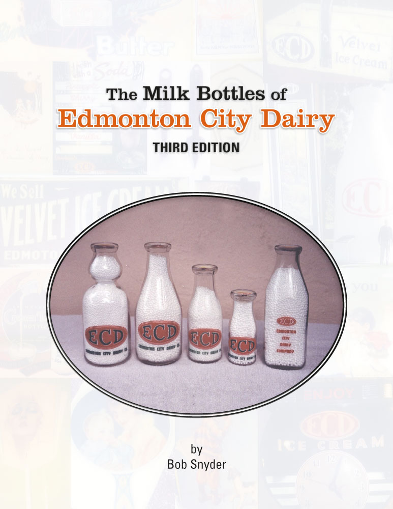 The milk bottles of Edmonton City Dairy third edition by Bob Snyder front cover