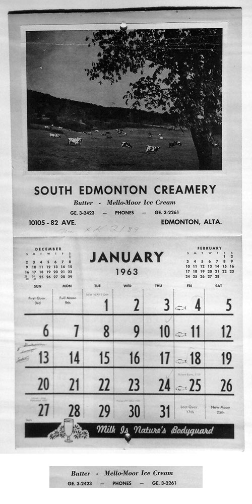 South Edmonton Creamery 1963 calendar. Note the reference to Mello- Moor ice cream. The creamery was owned by Palm Dairies at the time