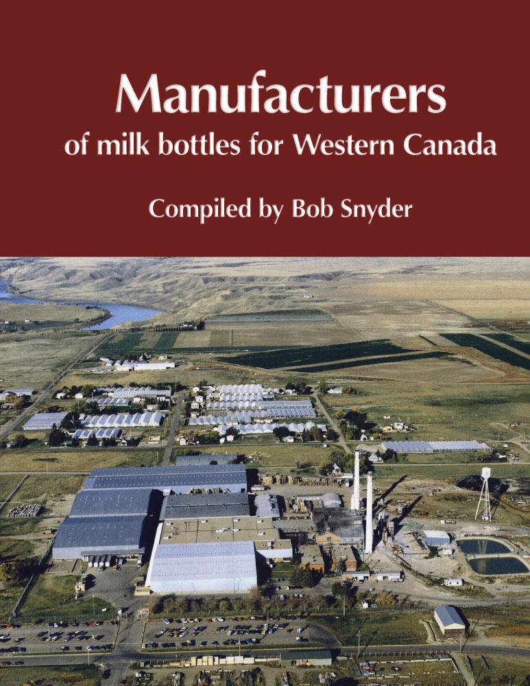 Manufactures of milk bottles in Western Canada
